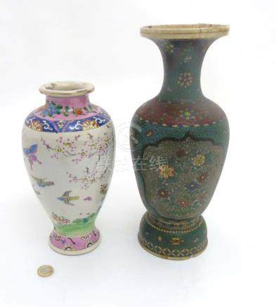 Two Oriental ceramic vases comprising a Japanese Totai Cloissone enamelled vase decorated with two