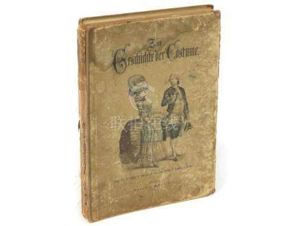 GERMAN TEXT VOLUME-ZOR GESCHICHTE DER COSTUME 1ST EDITION, P