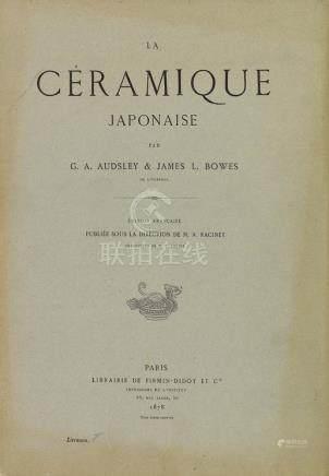 """""""La Céramique Japonaise"""". G.A. Audsley und James L. Bowes."""