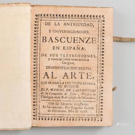De la Antigüedad y Universalidad del Bascuenze en España: De sus perfecciones y ventajas sobre otras muchas lenguas.