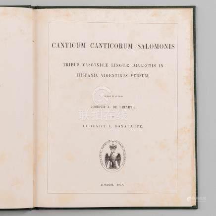 Canticum Canticorum Salomonis, Tribus Vasconicae Dialectis in Hispania Vigentibus Versum Opera et Studio 1858.