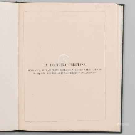 La Doctrina Cristiana traducida al Vascuence, dialecto Vizcaíno, variedades de Marquina, Bermeo, Arratia, Centro y Ochandiano.