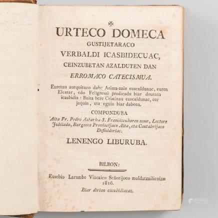 Urteco domeca gustijetaraco Verbaldi Icasbidecuac, Ceinzubetan azalduten dan erromaco catecismua.