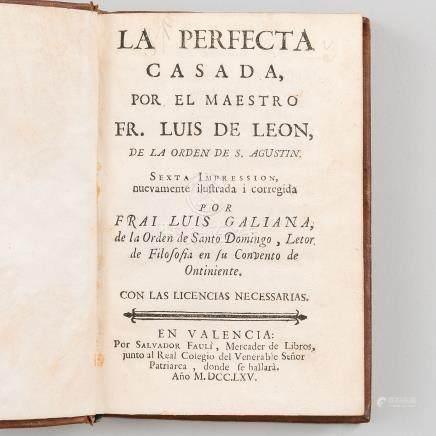 La Perfecta casada, por el Maestro Fr. Luís de León, de la órden de S. Agustín.
