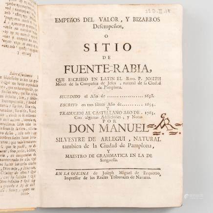 Empeños del valor y Bizarros Desempeños o Sitio de Fuenterrabía, que escribió en latín el Rmo. P. Joseph Moret de la Compañía de Jesús, natural de la ciudad de Pamplona, año 1763.