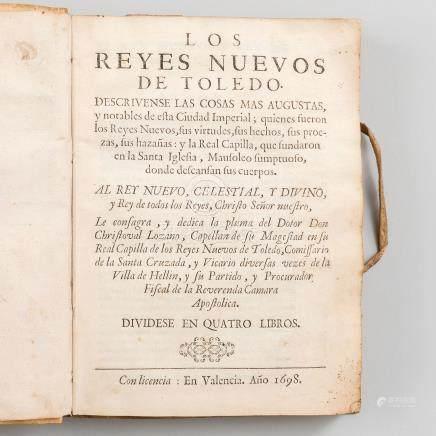 Los Reyes Nuevos de Toledo. Descrivense las casas mas augustas y notables de esta ciudad Imperial: