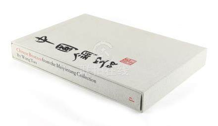 TAO, Wang - 'Chinese Bronzes from the Meiyintang Collection' - London, Paradou Writing, 2009, in