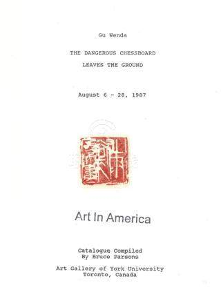"GU WENDA, Exhibition catalogue for ""The Dangerous Chessboard Leaves the Ground"", Canada, 1987, with"