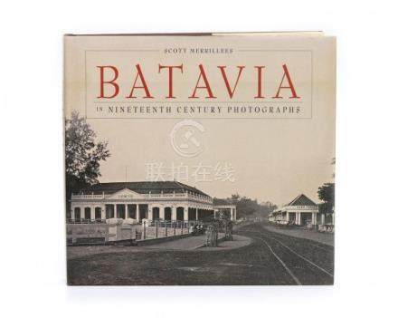Scott Merrillees. Batavia in Nineteenth Century Photographs. Curzon Press. Richmond, Surrey,