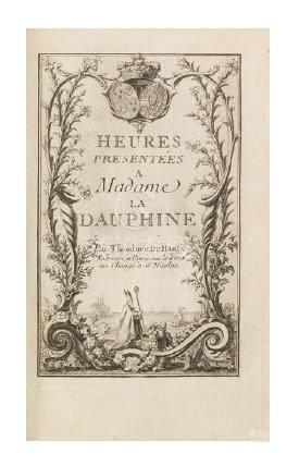 [HEURES]. Heures présentées à Madame la Dauphine. Paris, Théodore deHansy; in-8
