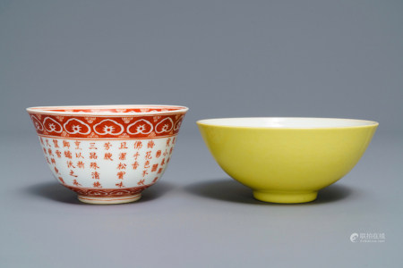 A Chinese monochrome yellow bowl and an iron-red poem bowl, Yongzheng & Qianlong mark, 19/20th C.