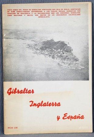 """NUÑEZ DE ARCA, P. """"Gibraltar, Inglaterra y España. España limita al sur con una vergüenza""""."""