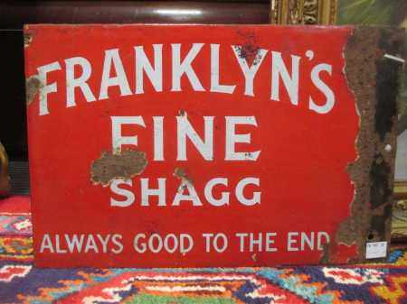 Franklyn's Fine Shagg, Always good to the end , a red ground enamel double sided sign (Dimensions: