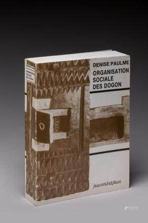 « ORGANISATION SOCIALE DES DOGON », PAULME (Denise). Editions Jean-Michel Place, 1988. Couvertu