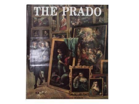 THE PRADO BY SANTIAGO ALCOLEA BLANCH