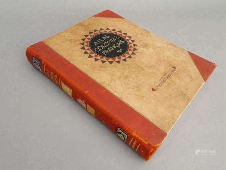 1929 Commandant Paul POLLACCHI  Atlas colonial français.  Colonies, Protectorats et [...]