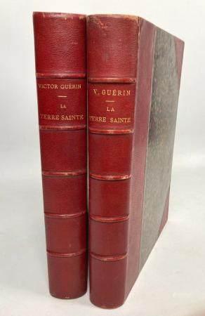 Victor GUERIN, La Terre Sainte, 2 volumes, Paris : E. Plon & Cie, 1882. En deux volumes : premi