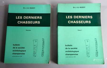 Les derniers chasss Par Rozoy Monographie en deux volumes 605 pages, bon état général