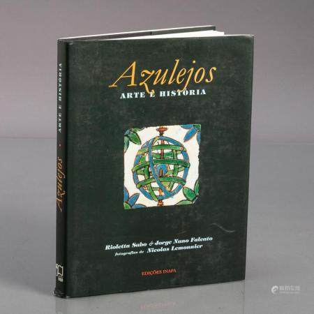 AZULEJOS, ARTE E HISTÓRIA