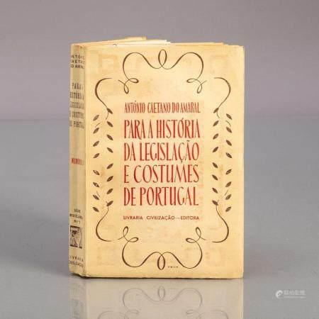 PARA A HISTÓRIA DA LEGISLAÇÃO E COSTUMES DE PORTUGAL
